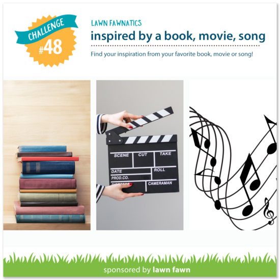 LawnFawnatics_BlogBadge-48-book-movie-song-e1551472572694